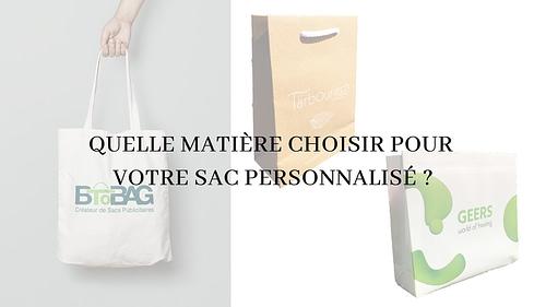 Quelle matière choisir pour votre sac personnalisé ?